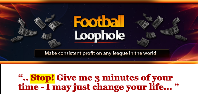 The Football Loophole System